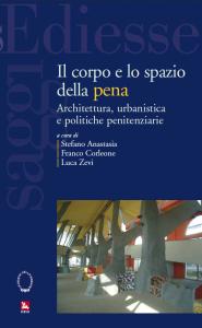 Il corpo e lo spazio della pena a Parma