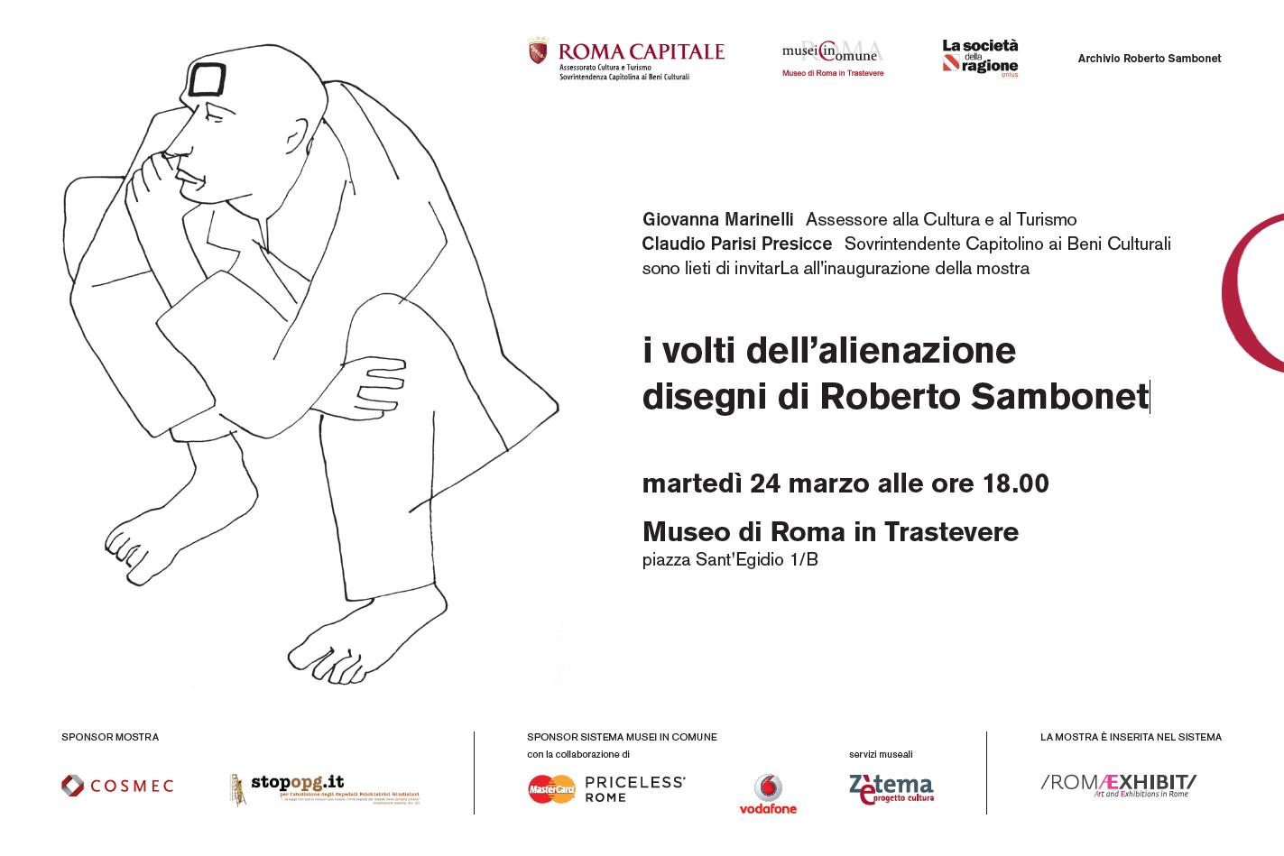 I VOLTI DELL'ALIENAZIONE. Disegni di Roberto Sambonet. Roma, Museo di Roma in Trastevere 25 marzo – 3 maggio 2015. Inaugurazione: martedì 24 marzo ore 18.00